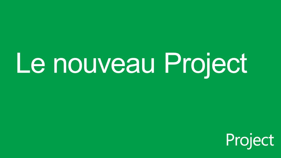 Le nouveau Project