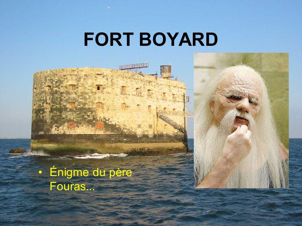 Réalisé pour diaporamas-a-la- con.com FORT BOYARD Énigme du père Fouras...