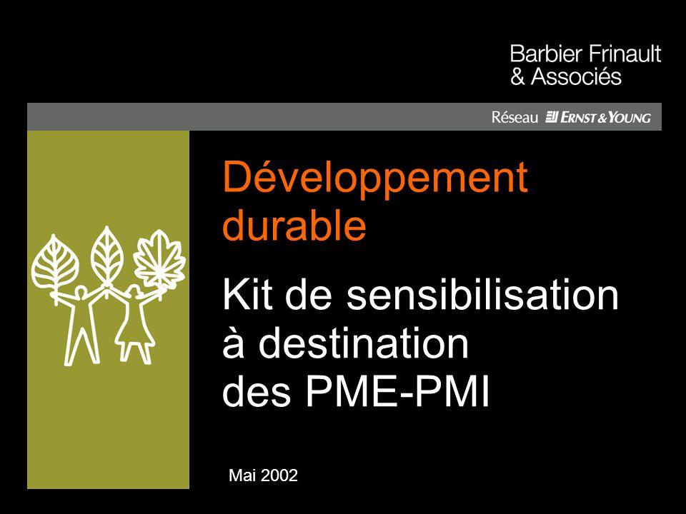 Mai 2002 Kit de sensibilisation à destination des PME-PMI Développement durable