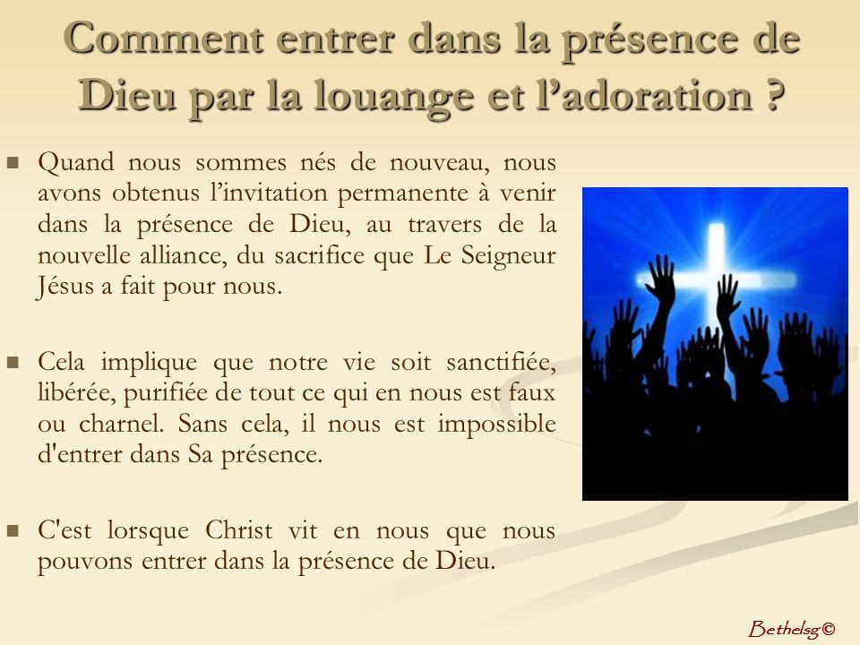 La louange et l'adoration c'est un Style de vie continuel devant Dieu.
