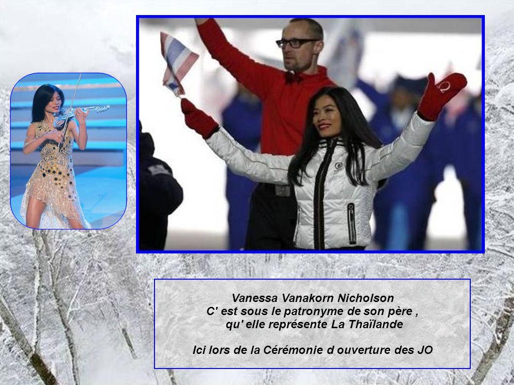 Vanessa Vanakorn Nicholson C est sous le patronyme de son père, qu elle représente La Thaïlande Ici lors de la Cérémonie d ouverture des JO