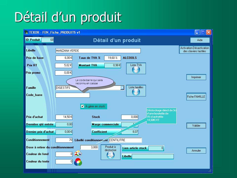 Détail d'un produit Le code barre qui sera reconnu en caisse Déstockage direct de 3cl d'une bouteille de 70 cl achetée 14,50€ HT