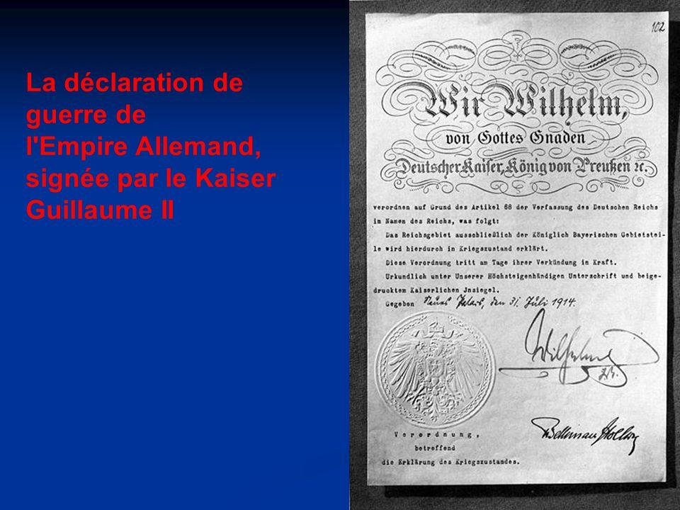La déclaration de guerre de l Empire Allemand, signée par le Kaiser Guillaume II