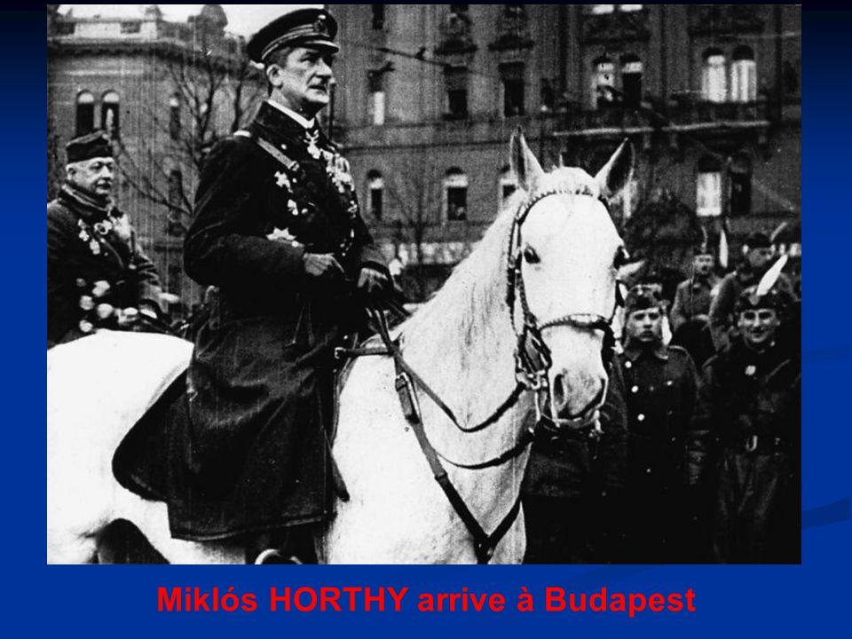 Miklós HORTHY arrive à Budapest