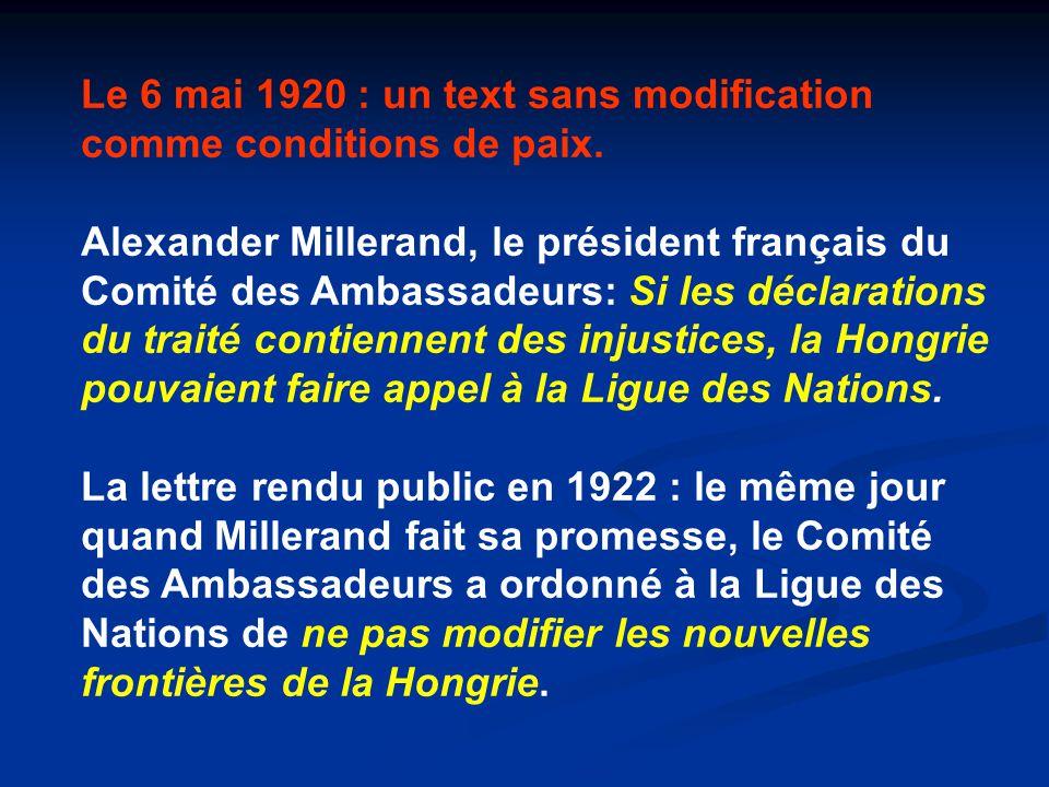 Le 6 mai 1920 : un text sans modification comme conditions de paix.