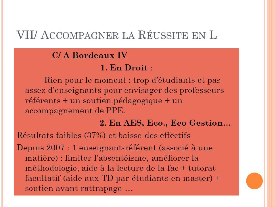 VII/ A CCOMPAGNER LA R ÉUSSITE EN L C/ A Bordeaux IV 1.