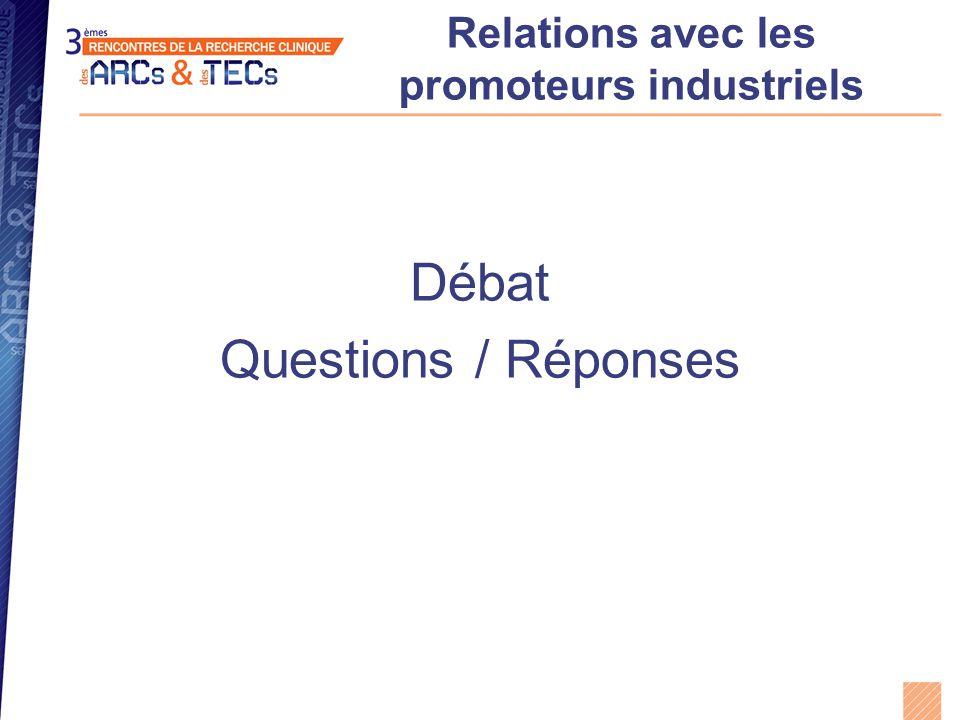 Relations avec les promoteurs industriels Débat Questions / Réponses