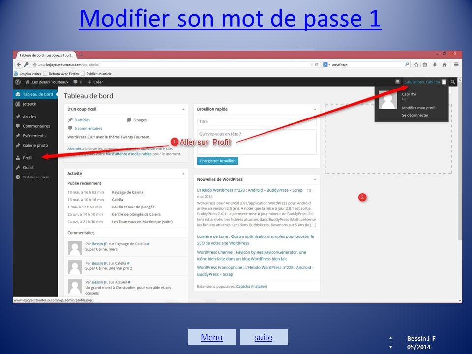 Se connecter 2 Bessin J-F 05/2014 Saisir l'identifiant et le mot de passe que je vous ai envoyés, puis cliquer sur Connexion Suite