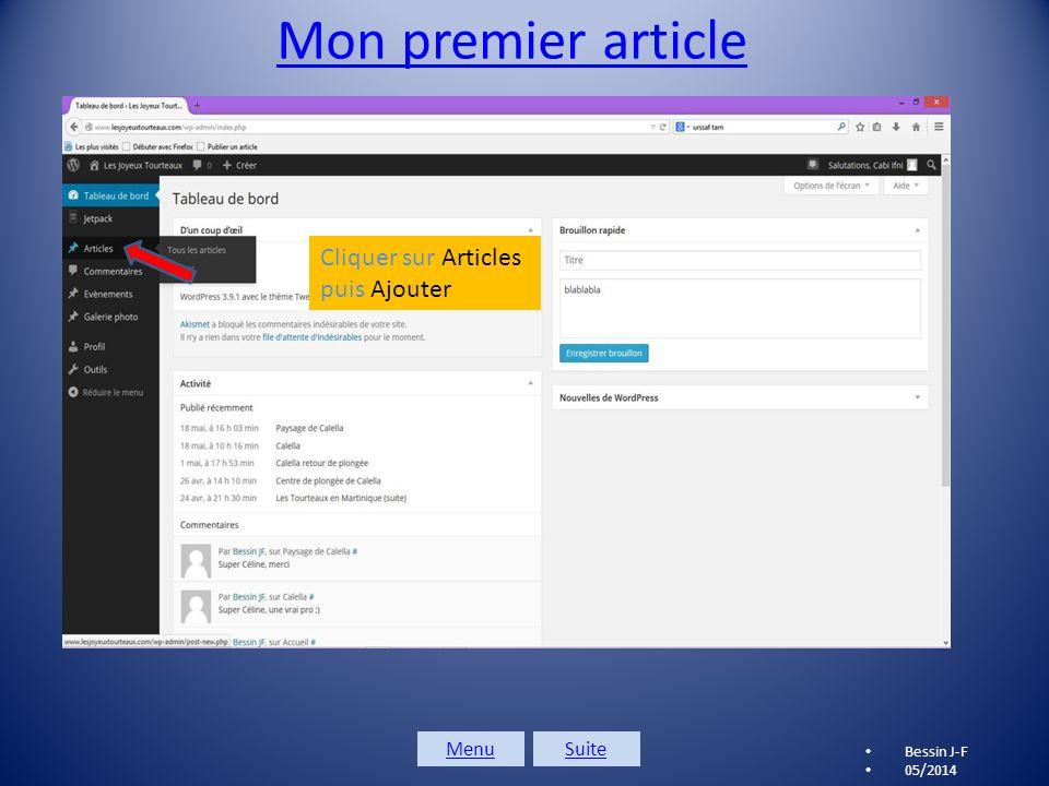Modifier son mot de passe 2 Bessin J-F 05/2014 1 ère chose à faire: CHANGER SON MOT DE PASSE MenuSuite