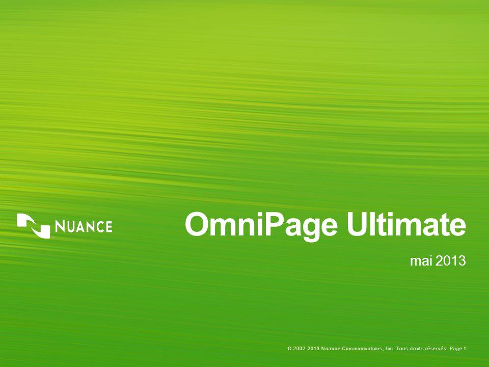 © 2002-2013 Nuance Communications, Inc. Tous droits réservés. Page 1 OmniPage Ultimate mai 2013