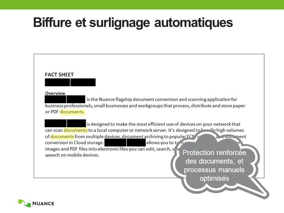 Biffure et surlignage automatiques Protection renforcée des documents, et processus manuels optimisés