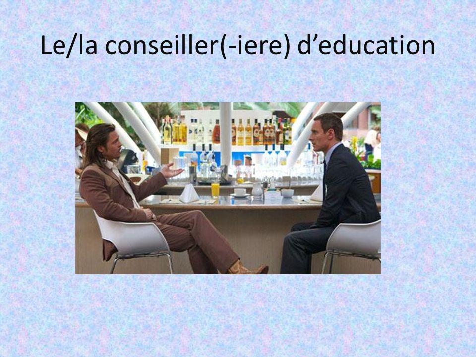 Le/la conseiller(-iere) d'education