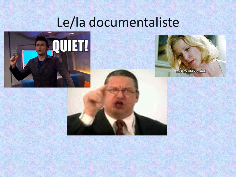 Le/la documentaliste