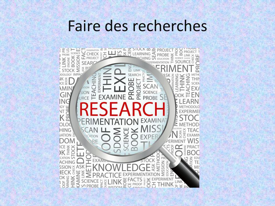 Faire des recherches