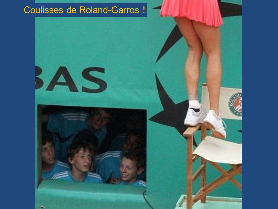 Coulisses de Roland-Garros !