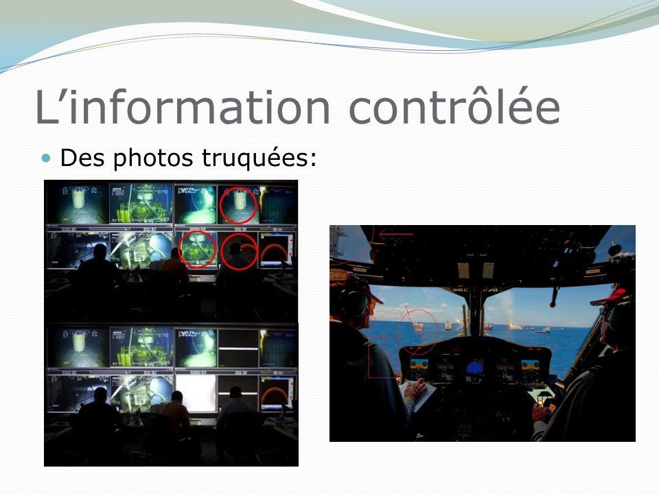 L'information contrôlée Des photos truquées: