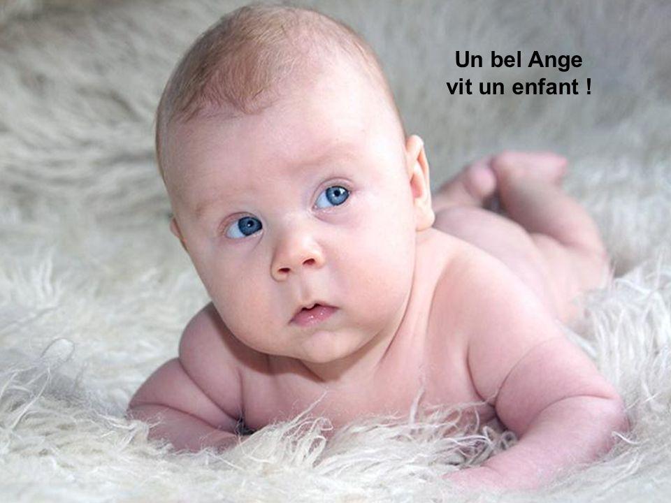 Un bel Ange vit un enfant !