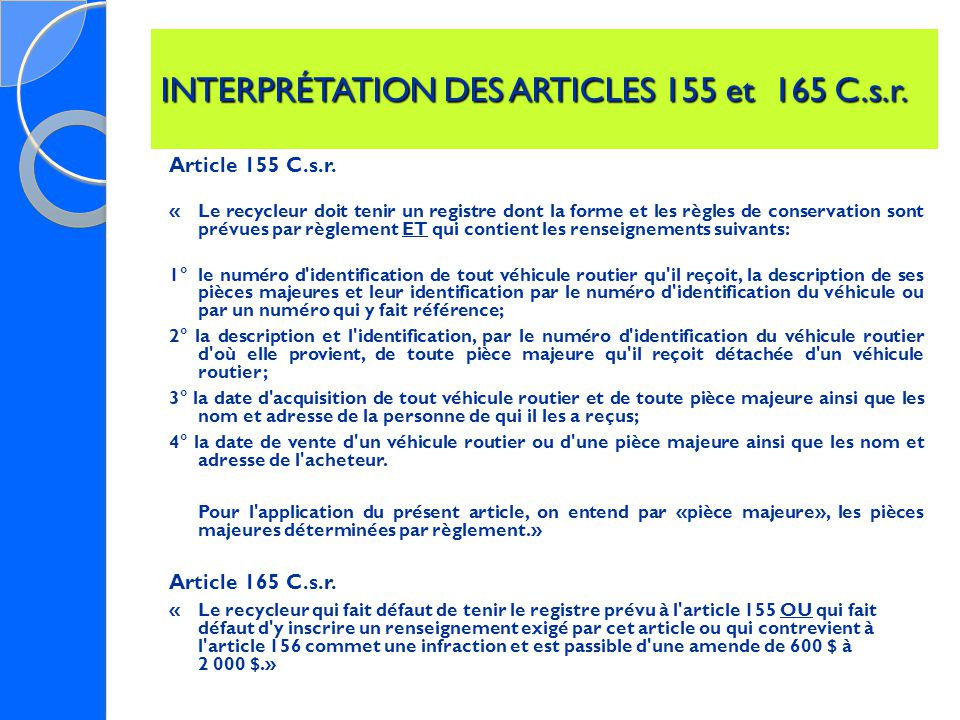 INTERPRÉTATION DES ARTICLES 155 et 165 C.s.r. Article 155 C.s.r.