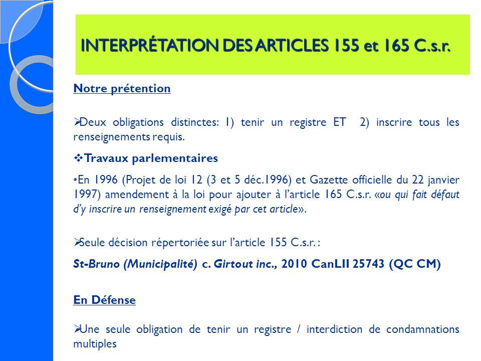 INTERPRÉTATION DES ARTICLES 155 et 165 C.s.r.