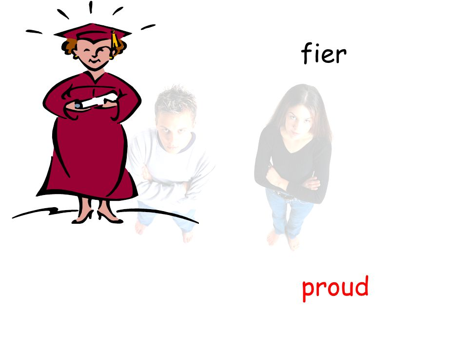 fier proud