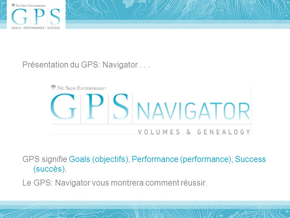 Présentation du GPS: Navigator...