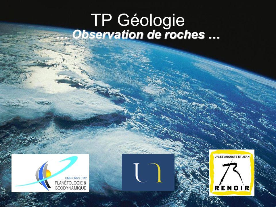TP Géologie … Observation de roches …