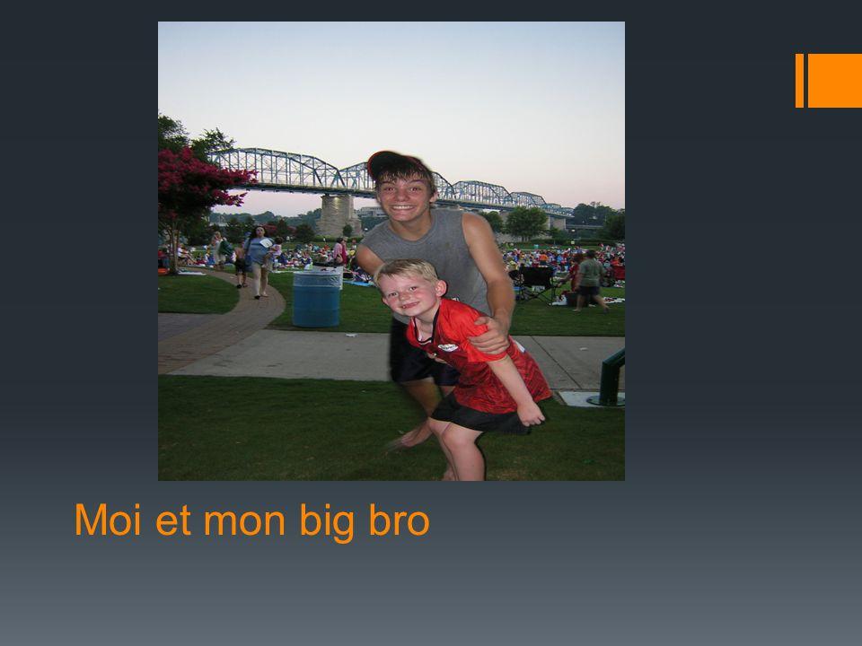 Moi et mon big bro