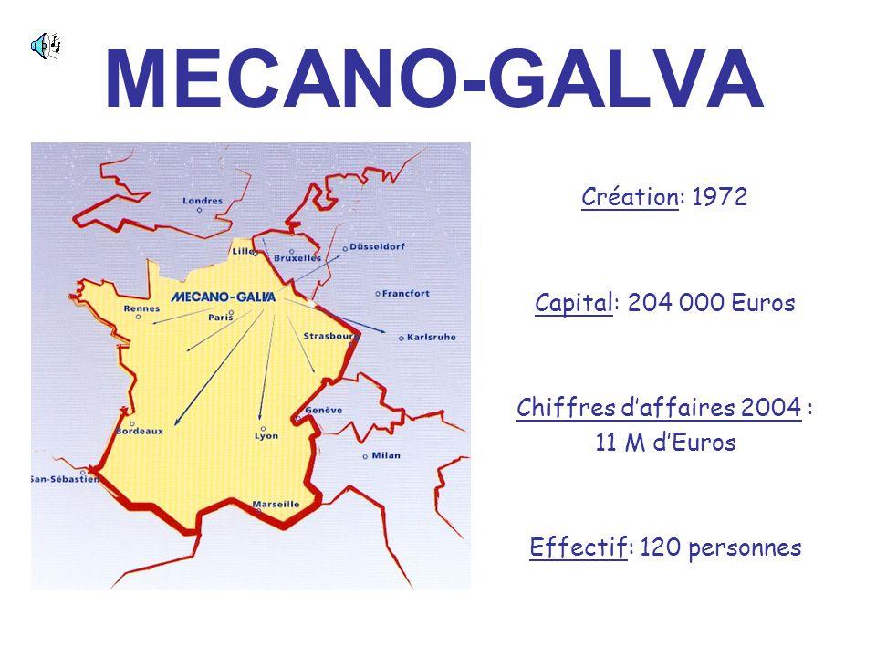 Création: 1972 Capital: 204 000 Euros Chiffres d'affaires 2004 : 11 M d'Euros Effectif: 120 personnes MECANO-GALVA