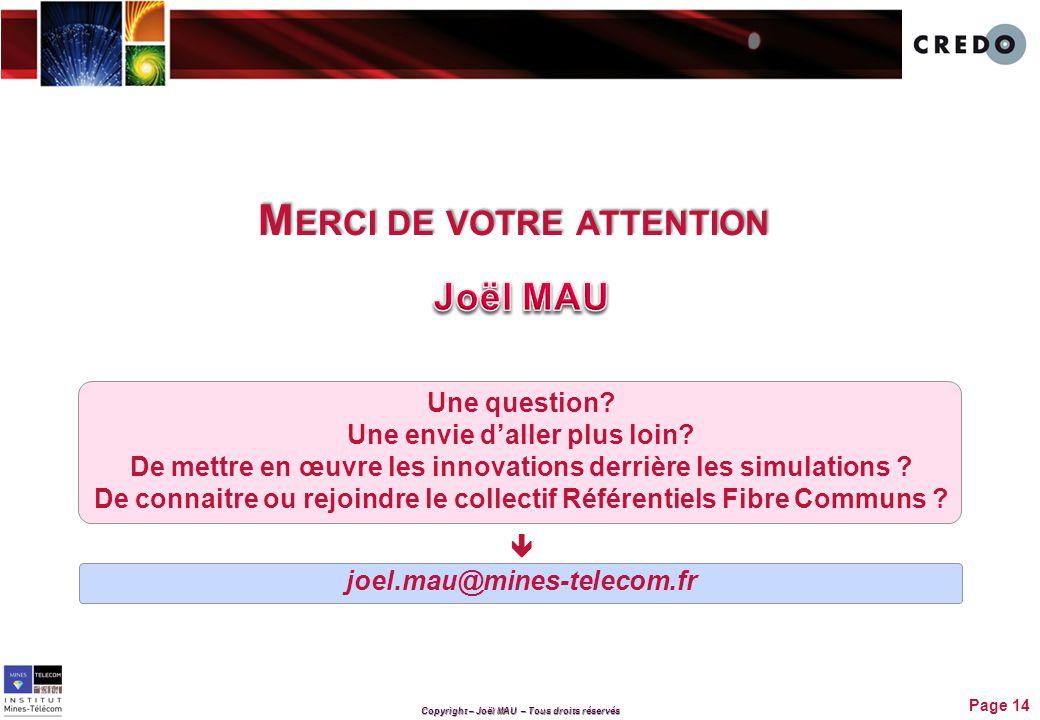 Copyright – Joël MAU – Tous droits réservés Une question.