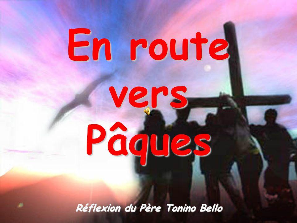 En route versPâques Réflexion du Père Tonino Bello