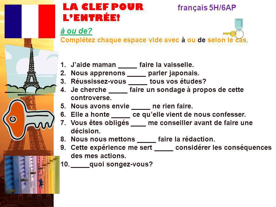 LA CLEF POUR L'ENTRÉE! français 5H/6AP Expressions Utiles! Mots et expressions pour poser des questions deviner supposer différencier à titre d'exempl