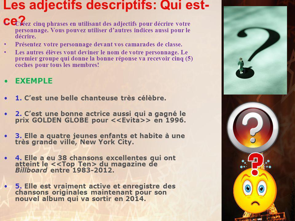 français 3 le 5-6 mai 2014 ActivitésClasseur Zombie – Maître Gims Activités/Devoirs I. Les adjectifs descriptifs : A. Qui est-ce ? B. Traductions Acti