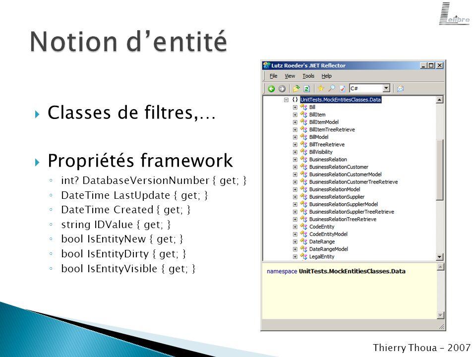  Classes de filtres,…  Propriétés framework ◦ int.