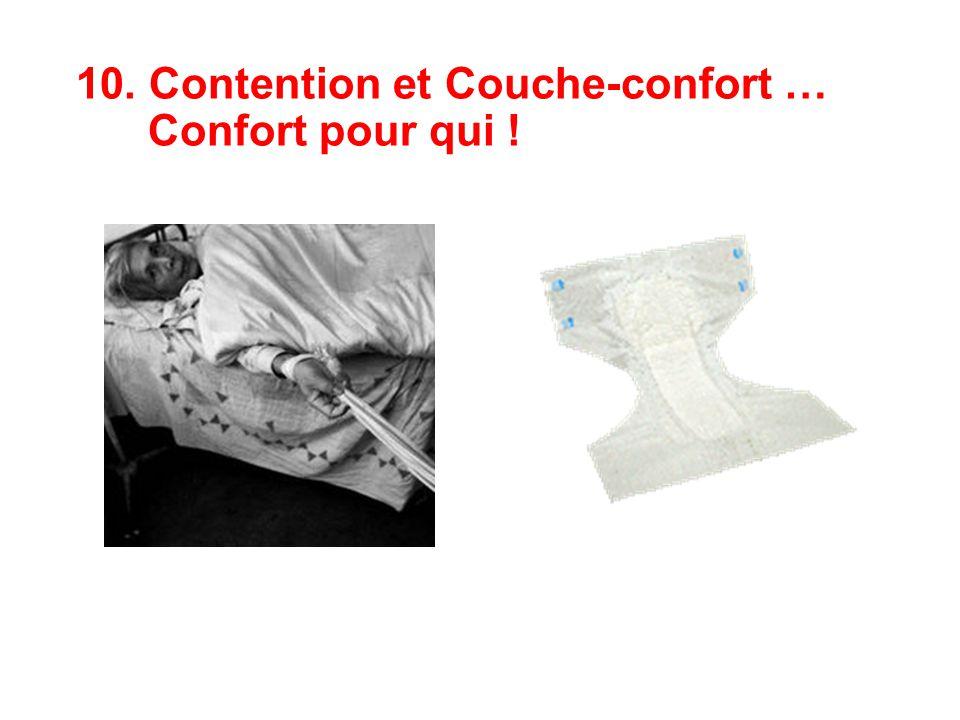 10. Contention et Couche-confort … Confort pour qui !