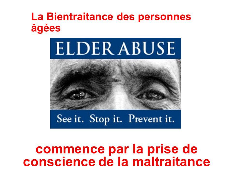 La Bientraitance des personnes âgées commence par la prise de conscience de la maltraitance