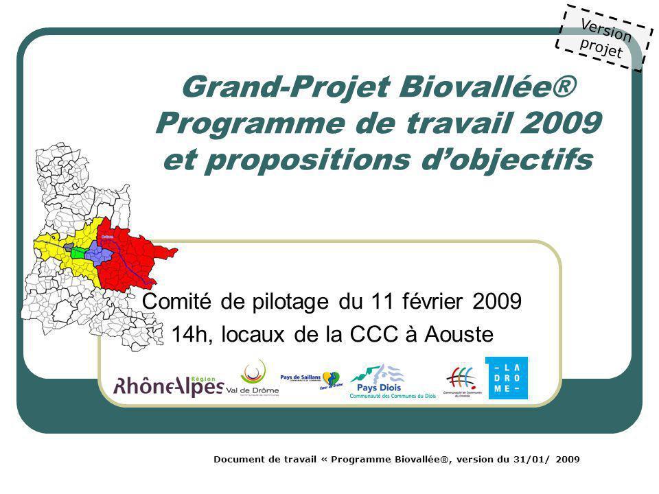 Grand-Projet Biovallée® PROGRAMME de TRAVAIL Version projet