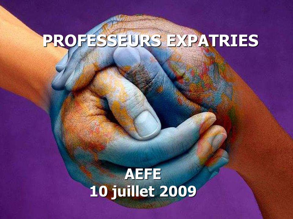 PROFESSEURS EXPATRIES AEFE 10 juillet 2009