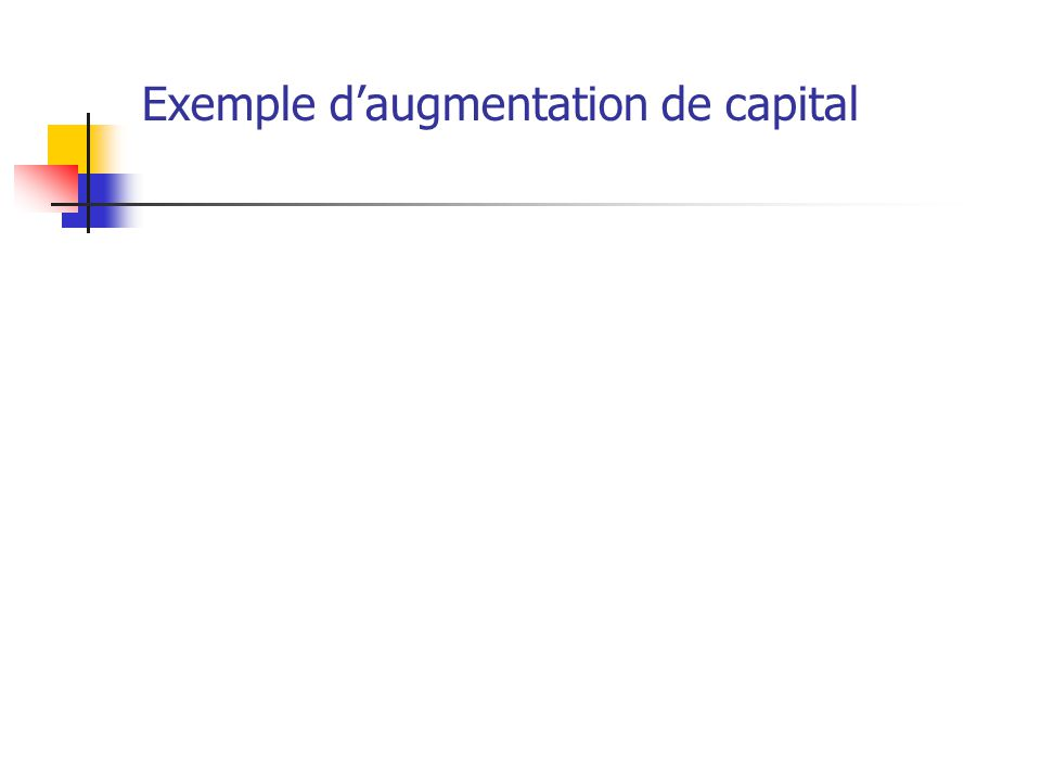 Exemple d'augmentation de capital