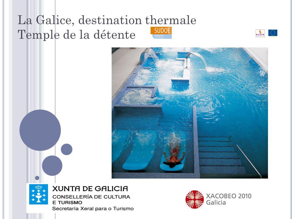 La Galice, destination thermale Temple de la détente