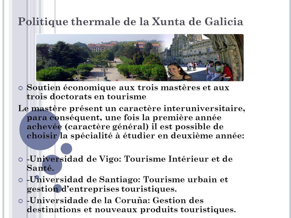 Agrupación de Empresas Innovadoras Termal de Galicia (Groupement d'entreprises innovatrices de la Galice) Besoin d'innovation dans les activités thermales qui demandent des structures de coopération.