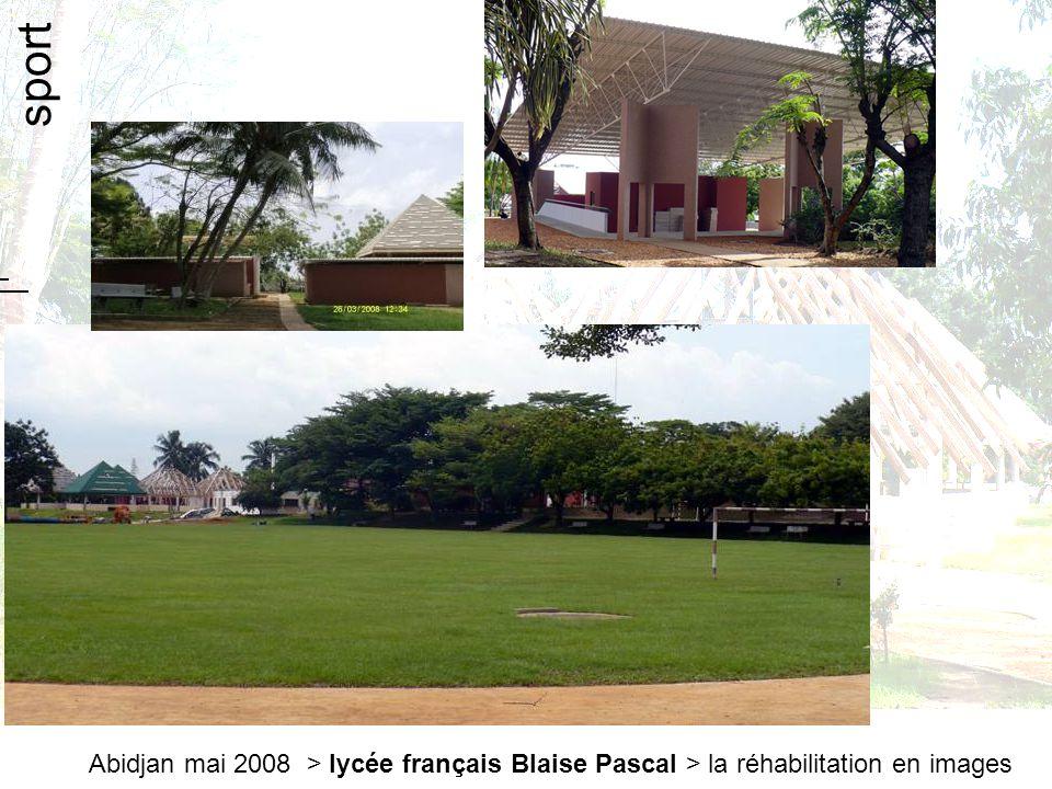 Abidjan mai 2008 > lycée français Blaise Pascal > la réhabilitation en images sport