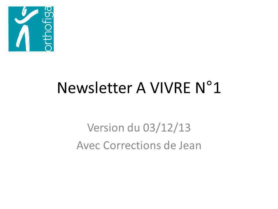 Newsletter A VIVRE N°1 Version du 03/12/13 Avec Corrections de Jean