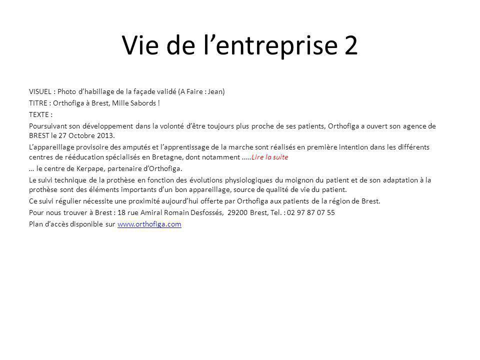 Vie de l'entreprise 2 VISUEL : Photo d'habillage de la façade validé (A Faire : Jean) TITRE : Orthofiga à Brest, Mille Sabords .