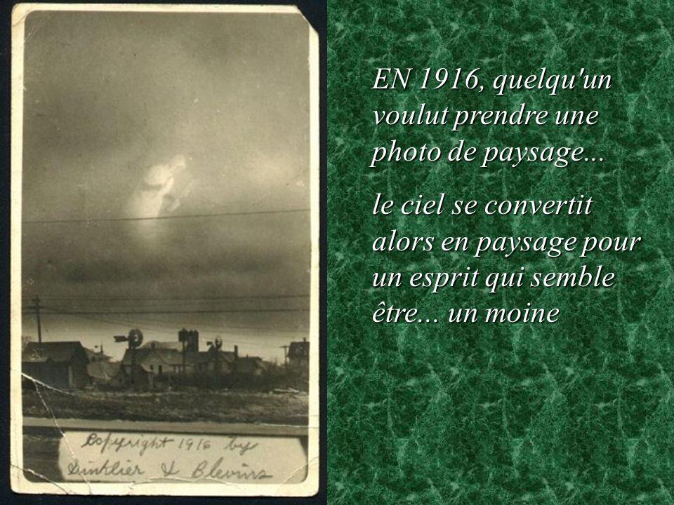 EN 1916, quelqu un voulut prendre une photo de paysage...