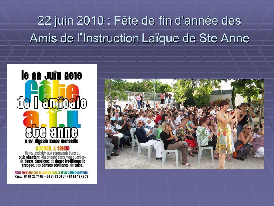 22 juin 2010 : Fête de fin d'année des Amis de l'Instruction Laïque de Ste Anne