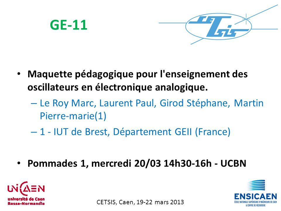 CETSIS, Caen, 19-22 mars 2013 Maquette pédagogique pour l enseignement des oscillateurs en électronique analogique.