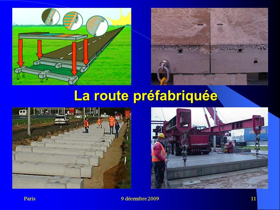 Paris9 décembre 200911 La route préfabriquée