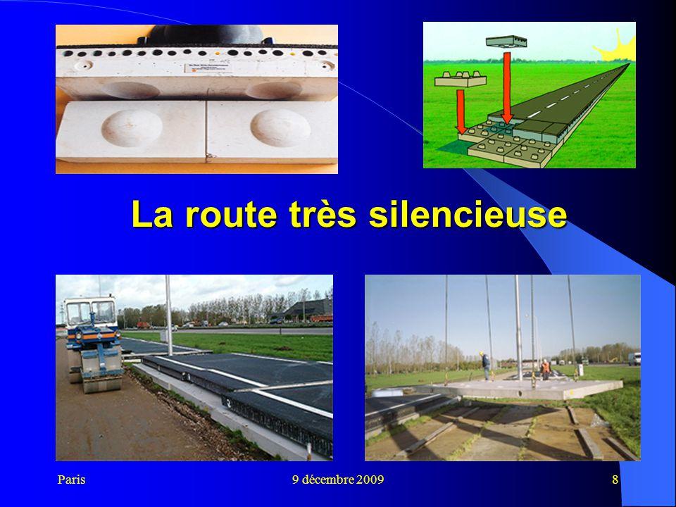 Paris9 décembre 20098 La route très silencieuse