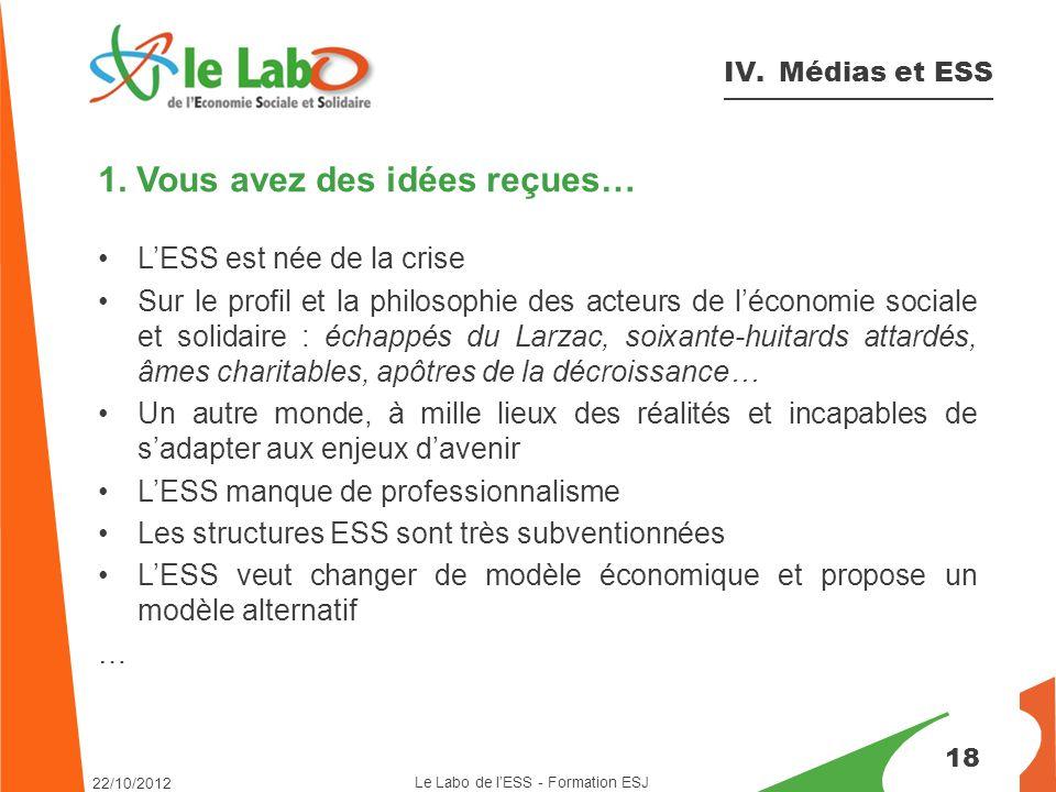 18 IV. Médias et ESS 1.