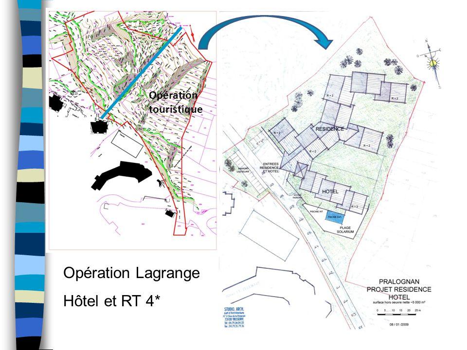 Opération touristique Opération Lagrange Hôtel et RT 4*